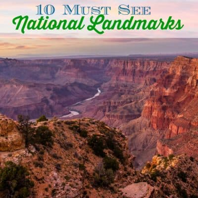 10 Must See National Landmarks