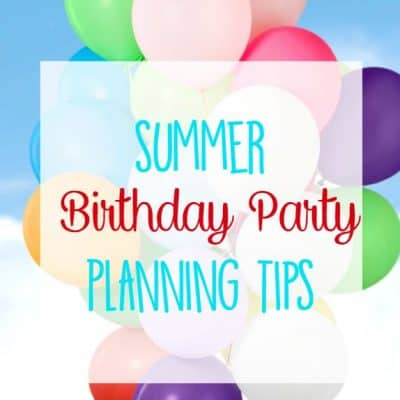 Summer Birthday Party Tips for Kids