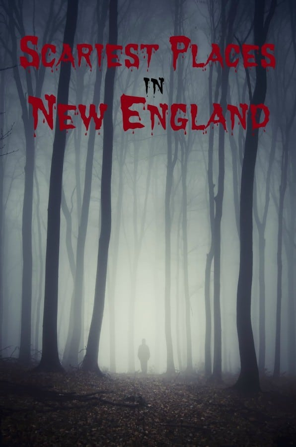 scariest-places-new-england