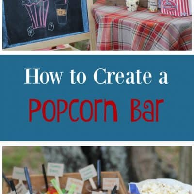 How to Create a Popcorn Bar