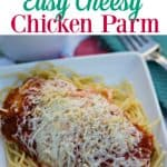 Easy Cheesy Chicken Parmesan Recipe- This Mama Loves Blog