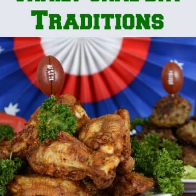My Family Game Day Traditions
