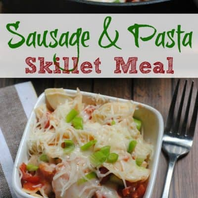 One Pot Sausage & Pasta Skillet Meal