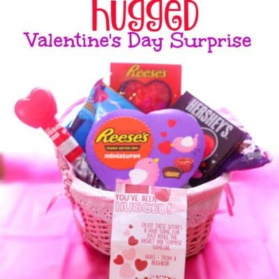 You've Been Hugged Valentine Surprise
