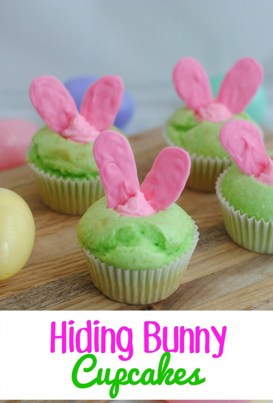 Hiding Bunny Cupcakes- This Mama Loves