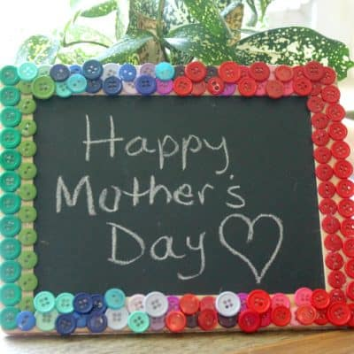 Mother's Day Button Chalkboard Craft