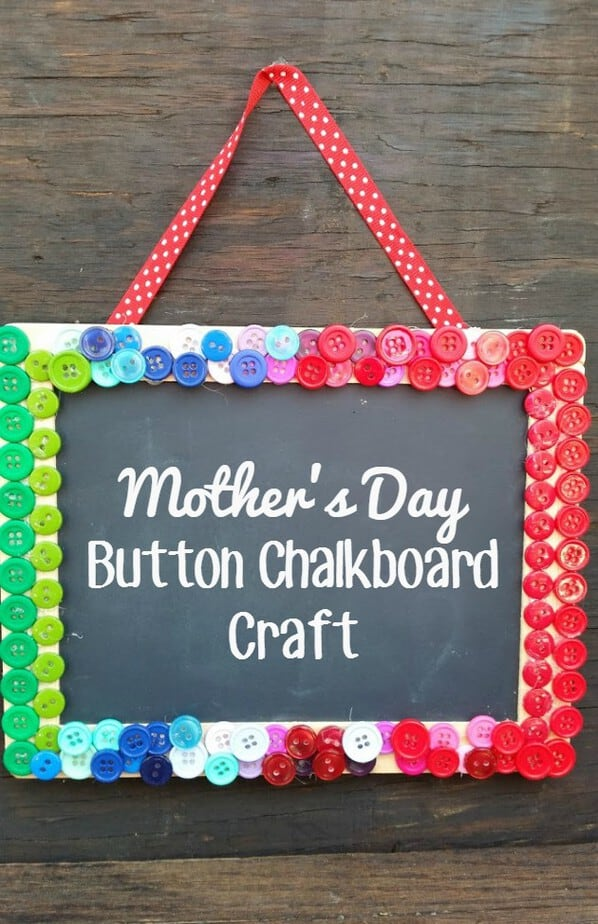 If you are on the lookout for a cheap, cute and easy Mother's Day craft, this Mother's Day Button Chalkboard Craft is for you!