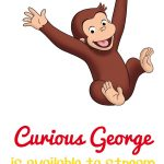 Curious George available for streaming - This Mama Loves