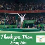 thank you mom strong video pg rio