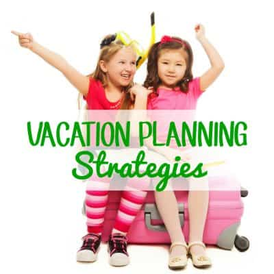 Vacation Planning Strategies