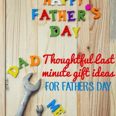 Thoughtful Last Minute Father's Day Gift Ideas