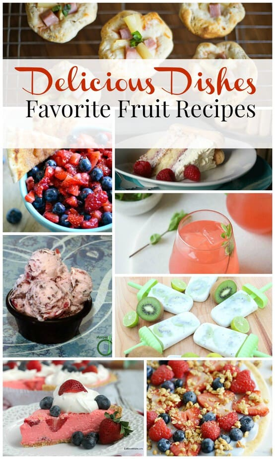 Delicious Dishes Recipe Party #28 Favorite fruit recipes