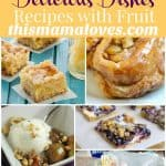 delicious dishes party fruit favorites