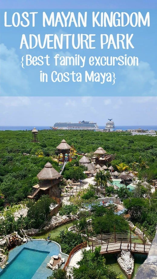 Lost Mayan Kingdom Adventure Park- Best Excursion for Families in Costa Maya- This Mama Loves