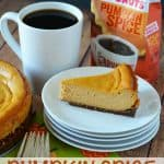 Pumpkin Spice Cheesecake Recipe (This Mama Loves)