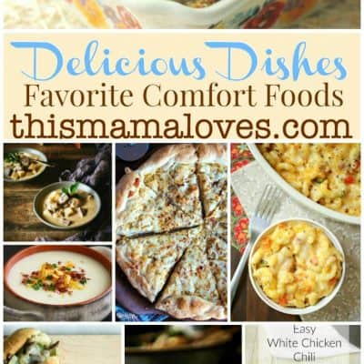 Delicious Dishes Recipe Party – Comfort Foods