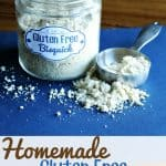 Homemade Gluten Free Bisquick Recipe
