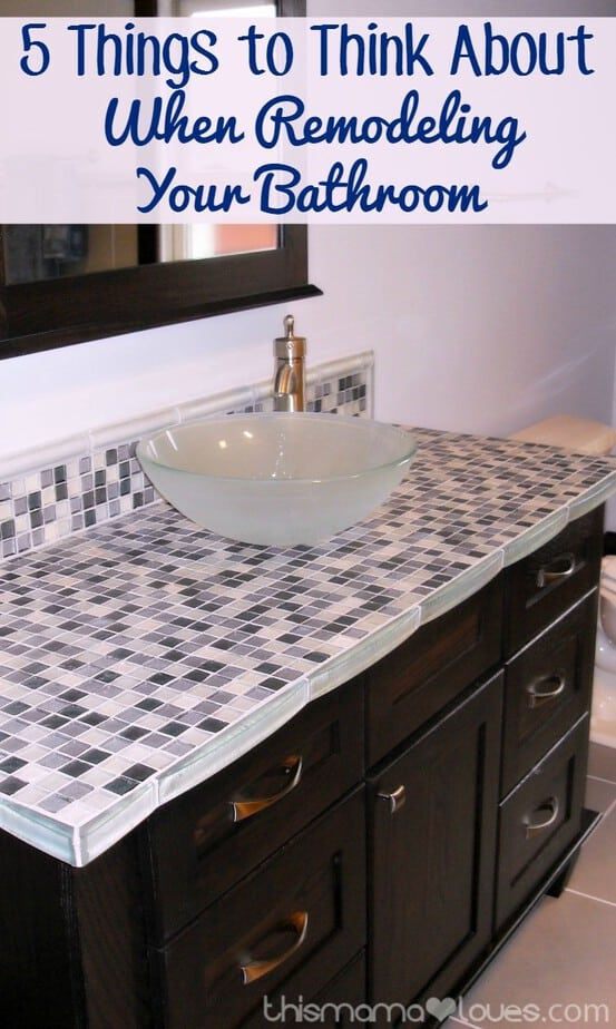 New  Things to Think About When Remodeling Your Bathroom This Mama Loves