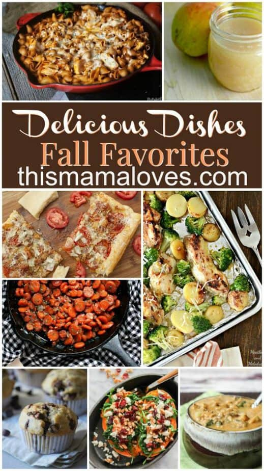 Delicious Dishes- Fall Favorites