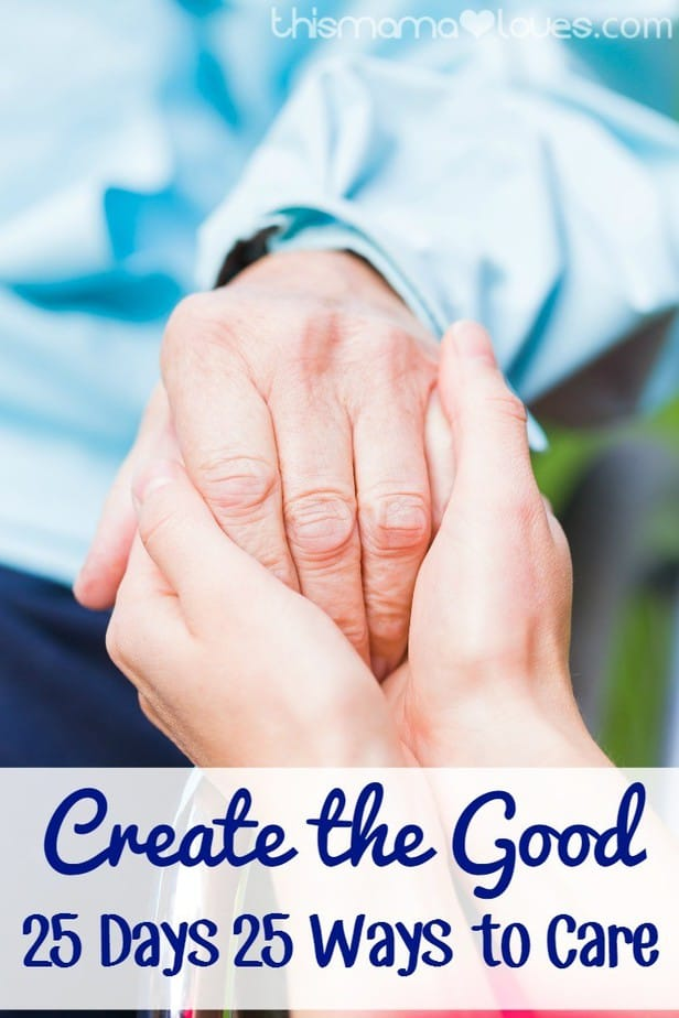 Create the Good - 25 Days 25 Ways to Care