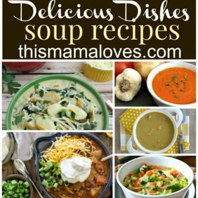 Delicious Dishes Recipe Party: Favorite Soup Recipes