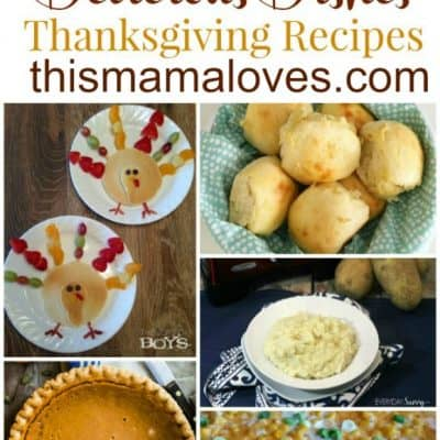 Delicious Dishes Recipe Party- Thanksgiving Favorites