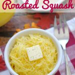 Thanksgiving Side Dish Idea Instant Pot Roasted Squash Recipe