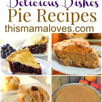 Delicious Dishes Recipe Party: Favorite Pie Recipes