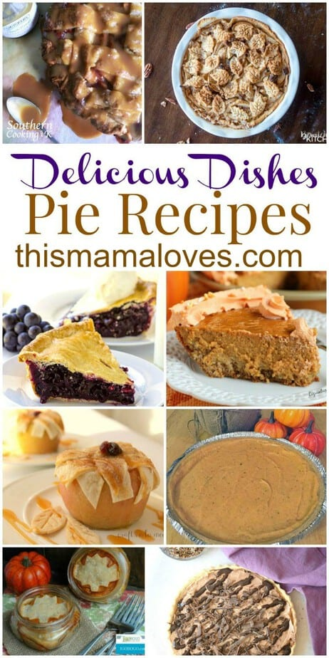 Delicious Dishes Recipe Party Pie Favorites - This Mama Loves