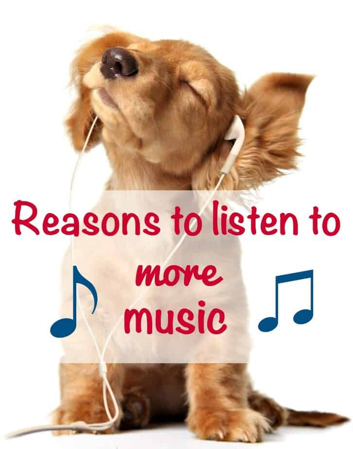 reasons to listen to more music - this mama loves