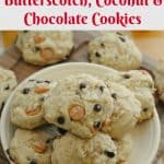 Butterscotch, Coconut Chocolate Cookie Recipe from This Mama Loves
