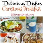 Delicious Dishes Recipe Party Christmas Breakfast Recipes from This Mama Loves