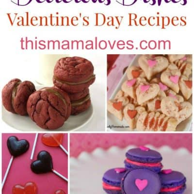 Delicious Dishes Recipe Party: Valentine's Day Recipes