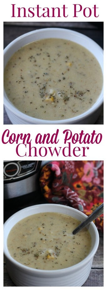 Instant Pot Corn and Potato Chowder Recipe from This Mama Loves