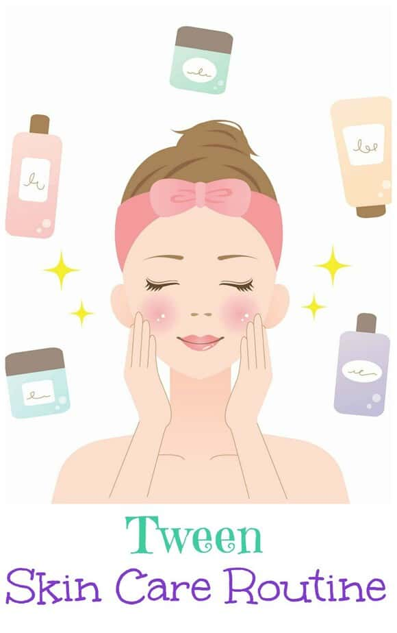 Tween Skin Care Routine This Mama Loves