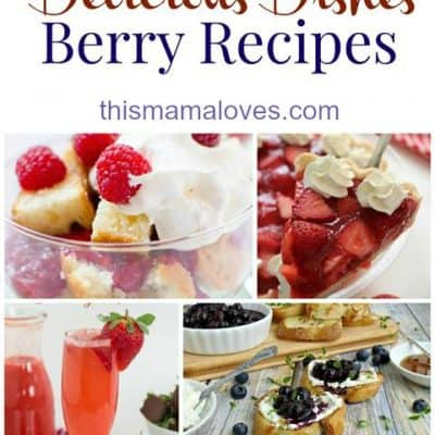 Delicious Dishes Recipe Party: Berry Recipes