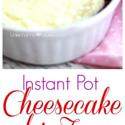 Valentine's Day Instant Pot Cheesecake for Two