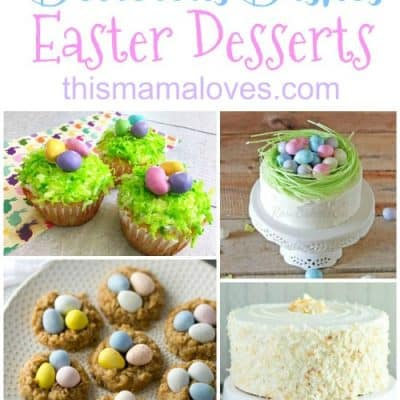 Delicious Dishes Recipe Party: Easter Dessert Favorites