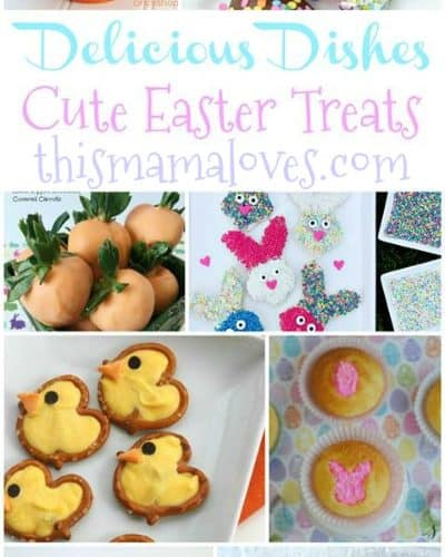 Cute Easter Treats Recipes from This Mama Loves
