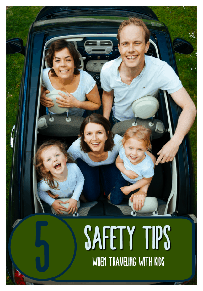 5 Safety Trips when Traveling with Kids from This Mama Loves