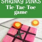 How to make a shrinky dinks game tic tac toe from This Mama Loves