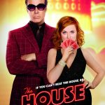 The House Movie opens June 30 in theaters