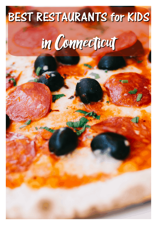 Best Restaurants for Kids in Connecticut | This Mama Loves