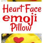 How to Make a No Sew Heart Face Emoji Pillow