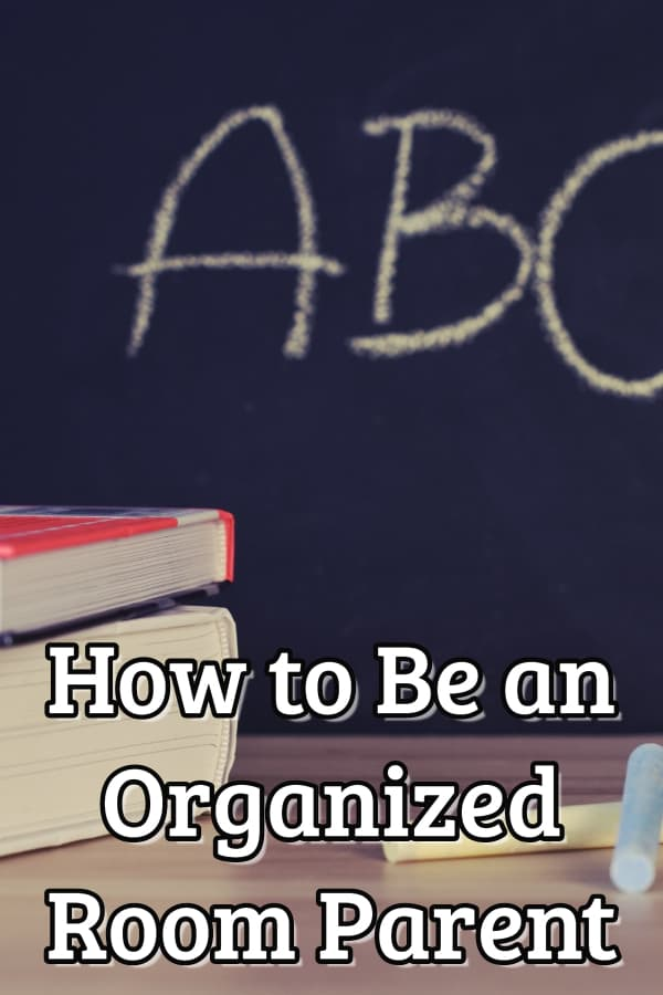 How to be an Organized Room Parent