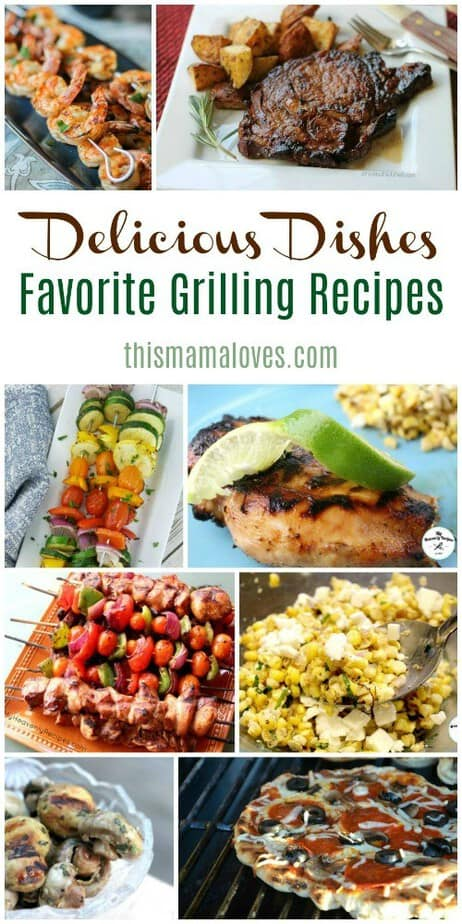 favorite grilling recipes delicious dishes recipe party ver