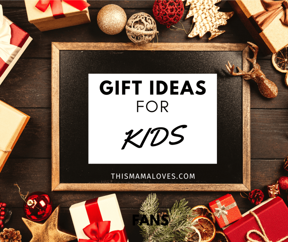 Gift Ideas For Kids   This Mama Loves