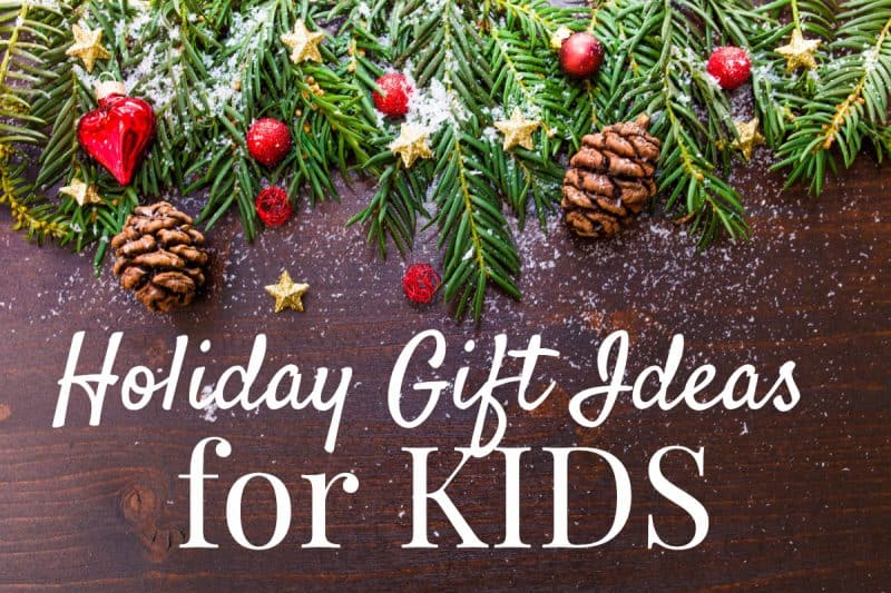 Holiday Gift Ideas for Kids from This Mama Loves