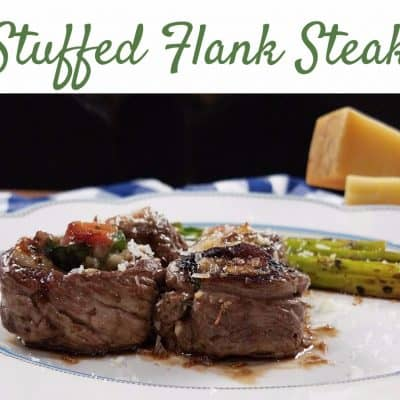 Melt in Your Mouth Stuffed Flank Steak Recipe