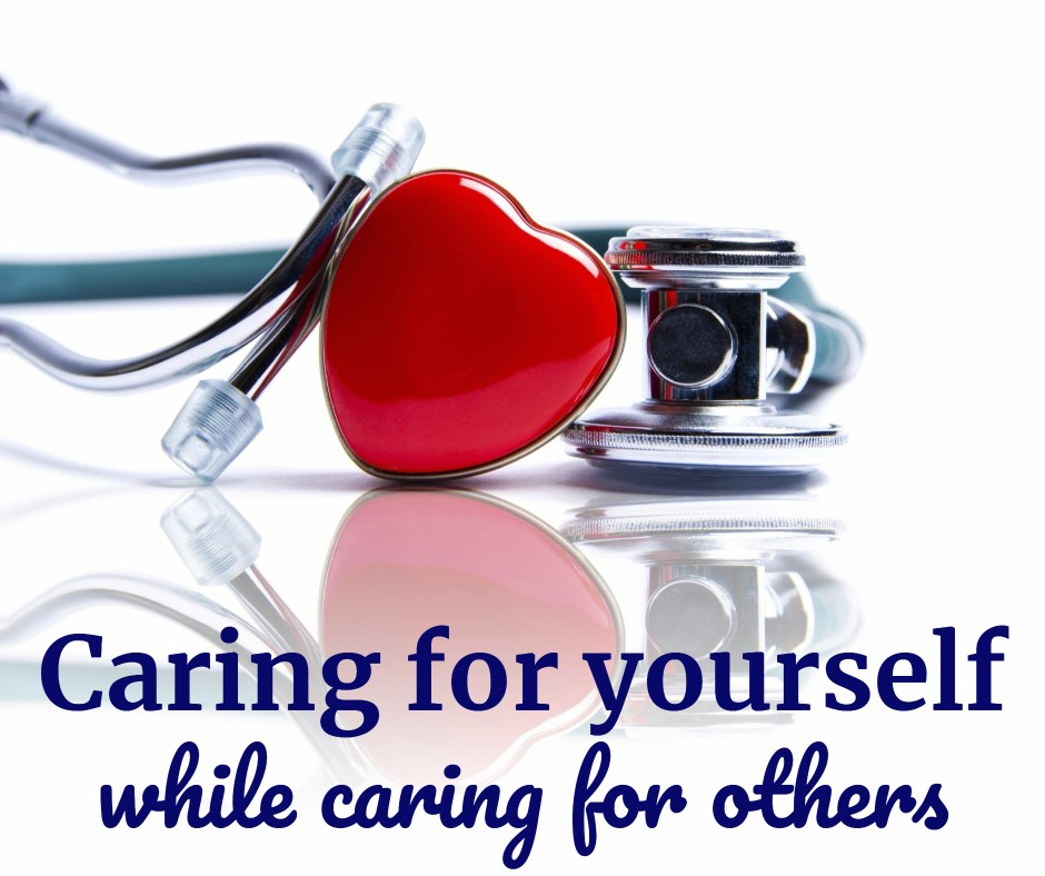 caring for yourself while caring for others this mama loves